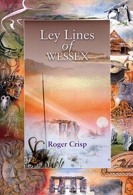Ley Lines of Wessex - Wessex Series (Paperback)