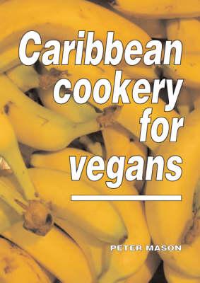 Caribbean Cookery for Vegans (Paperback)