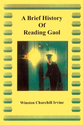 A Brief History of Reading Gaol: Introducing Executioners (Paperback)