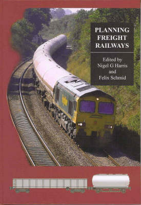 Planning Freight Railways (Hardback)