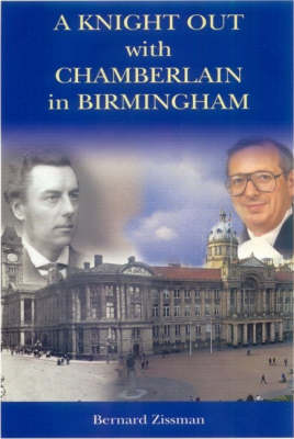 A Knight Out with Chamberlain in Birmingham (Paperback)