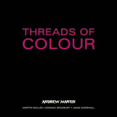 Threads of Colour (Hardback)