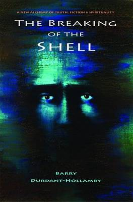 The Breaking of the Shell (Paperback)