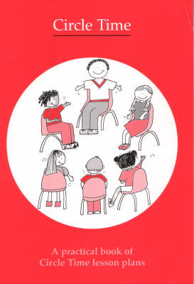 Circle Time: A Practical Book of Circle Time Lesson Plans (Paperback)