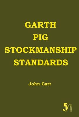 Garth Pig Stockmanship Standards (Hardback)