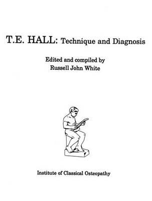 T.E Hall - Technique and Diagnosis No. 3 (Paperback)