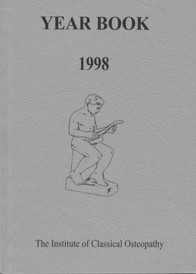 Institute of Classical Osteopathy Year Book 1998 (Paperback)