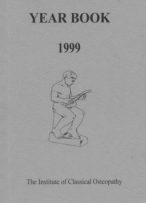 Institute of Classical Osteopathy Year Book 1999 (Paperback)