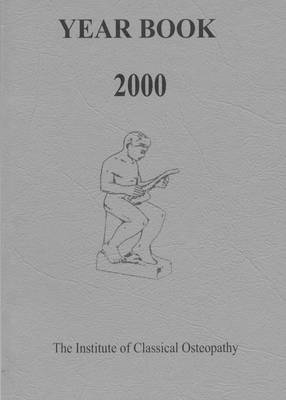 Institute of Classical Osteopathy Year Book 2000 (Paperback)