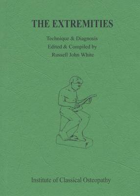 The Extremities - Technique and Diagnosis No. 2 (Paperback)