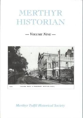Merthyr Historian Volume 9 (Paperback)