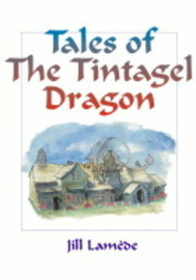 Tales of the Tintagel Dragon (Paperback)