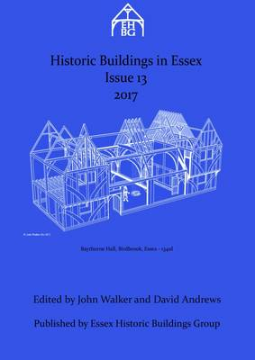 Historic Buildings in Essex: No.13 (Paperback)