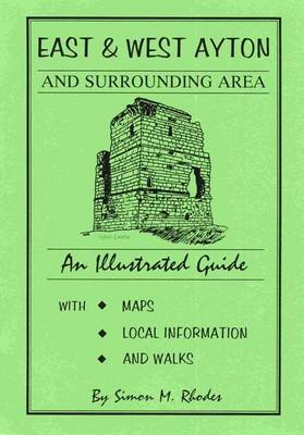 East and West Ayton and Surrounding Area: An Illustrated Guide (Paperback)