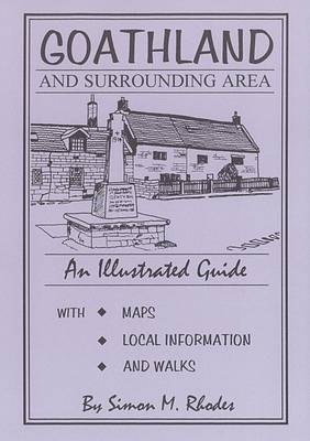 Goathland and Surrounding Area: An Illustrated Guide (Paperback)