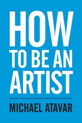 How to be an Artist (Paperback)