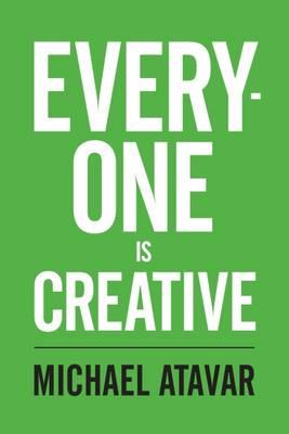Everyone is Creative (Paperback)