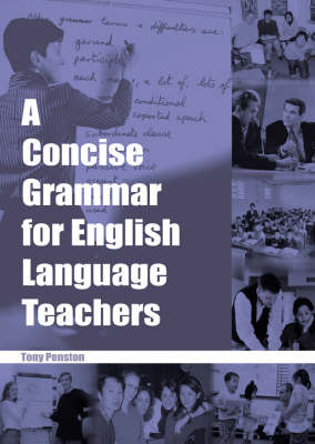 A Concise Grammar for English Language Teachers (Paperback)