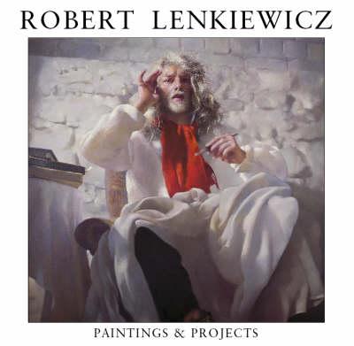 Robert Lenkiewicz: Paintings and Projects (Hardback)