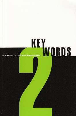 Key Words 2 1999: A Journal of Cultural Materialism (ecocriticism) (Paperback)