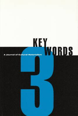 Key Words 3 2000: A Journal of Cultural Materialism (futures) (Paperback)