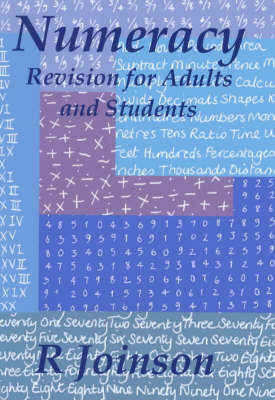 Numeracy: Revision for Adults and Students (Paperback)
