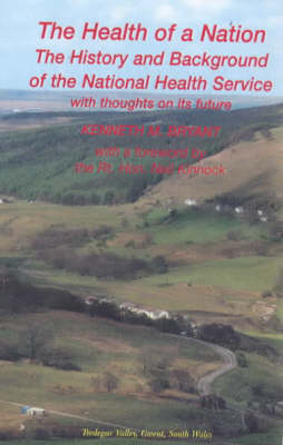 Health of a Nation: The History and Background of the National Health Service (Paperback)