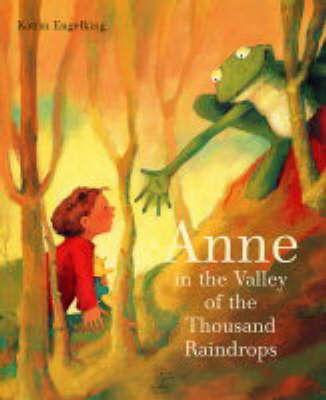 Anne in the Valley of the Thousand Raindrops (Paperback)