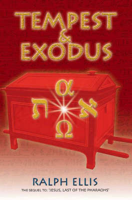 Tempest and Exodus: The Biblical Exodus Inscribed Upon an Egyptian Stele (Paperback)