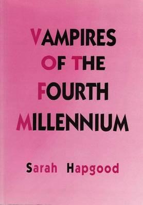 Vampires of the Fourth Millennium (Paperback)