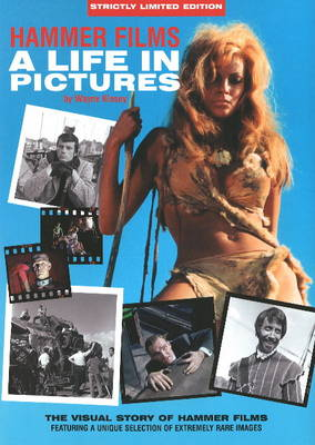 Hammer Films: A Life in Pictures (Hardback)