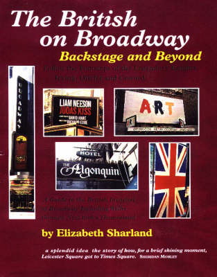 The British on Broadway: Backstage and Beyond - The Early Years (Hardback)
