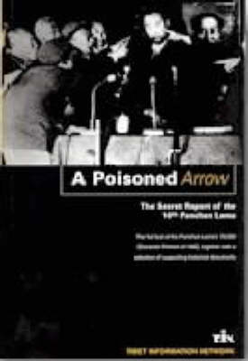 A Poisoned Arrow: The Secret Report of the 10th Panchen Lama (Paperback)