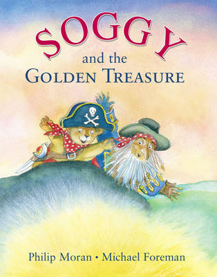 Soggy and the Golden Treasure (Hardback)