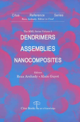 Microspheres, Microcapsules and Liposomes: Dendrimers, Assemblies and Nanocomposites v. 5 - Microspheres, microcapsules & liposomes (Hardback)