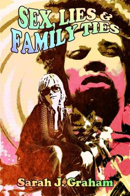 Sex, Lies and Family Ties (Paperback)