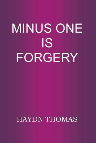 Minus One is Forgery (Hardback)