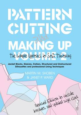 Pattern Cutting and Making Up: v. 2: The Simple Approach to Soft Tailoring (Paperback)