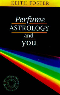 Perfume, Astrology and You (Paperback)