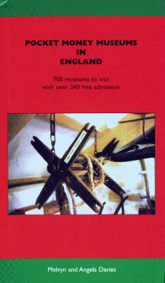 Pocket Money Museums in England: 700 Museums to Visit with Over 340 Free Admission (Paperback)
