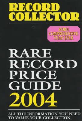 Rare Record Price Guide 2004 (Paperback)