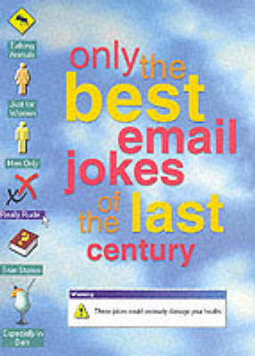 Only the Best Email Jokes of the Last Century (Paperback)