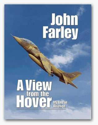 A View from the Hover: My Life in Aviation (Hardback)