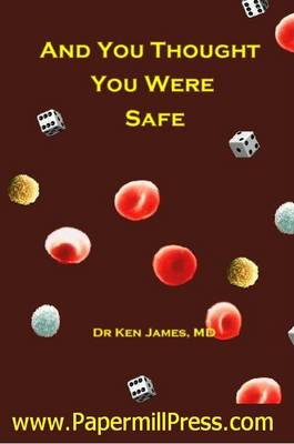 And You Thought You Were Safe (Paperback)