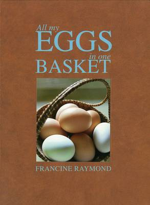 All My Eggs in One Basket (Hardback)