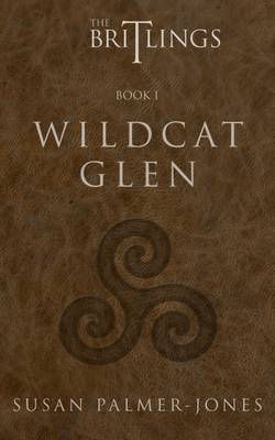 Wildcat Glen: The Britlings - The Britlings 1 (Paperback)