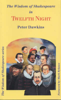 """The Wisdom of Shakespeare in """"Twelfth Night"""" - The wisdom of Shakespeare series (Paperback)"""