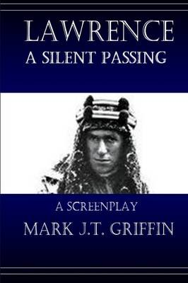Lawrence: A Silent Passing (Paperback)