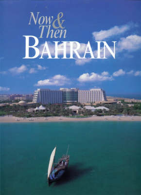 Now and Then Bahrain (Hardback)