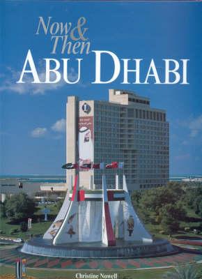 Now and Then Abu Dhabi (Hardback)